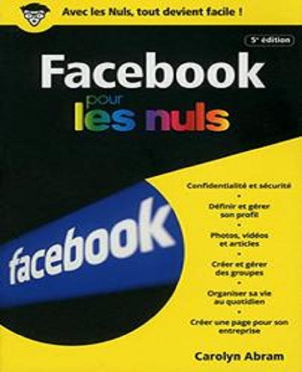 Facebook 5e édition poche pour les Nuls (2017)