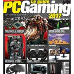 PC Gamer Hors Série N°2 - Le Guide PC Gaming 2017