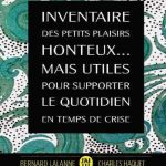 Inventaire des petits plaisirs honteux... mais utiles pour supporter le quotidien - Charles Haquet
