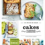 Cakes Classiques et Insolites - Sylvie Girard