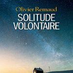 Olivier Remaud - Solitude volontaire