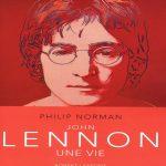 Philip Norman - John Lennon Une Vie