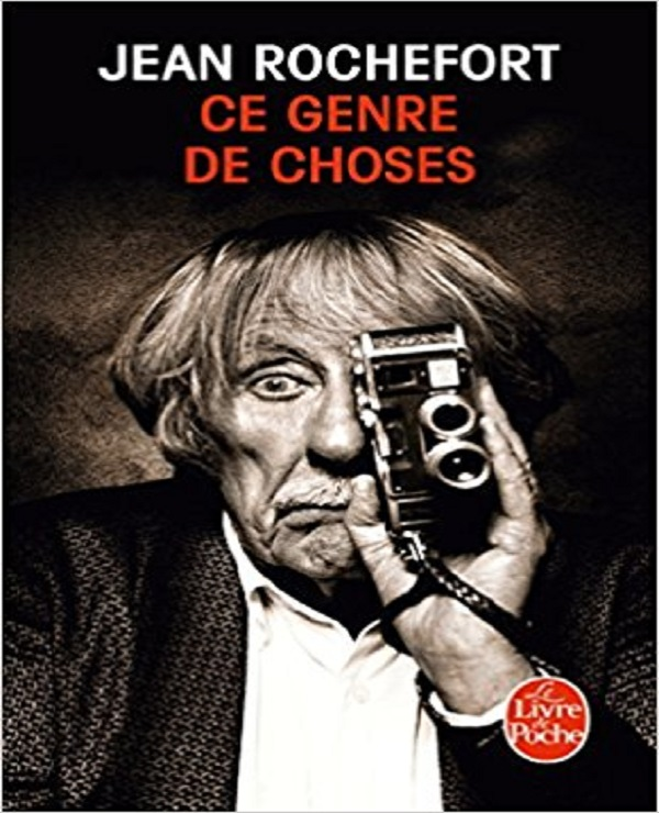 Ce genre de choses – Jean Rochefort