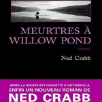Ned Crabb - Meurtres à Willow Pond