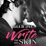 Gala de Spax - Write on my skin (2018)