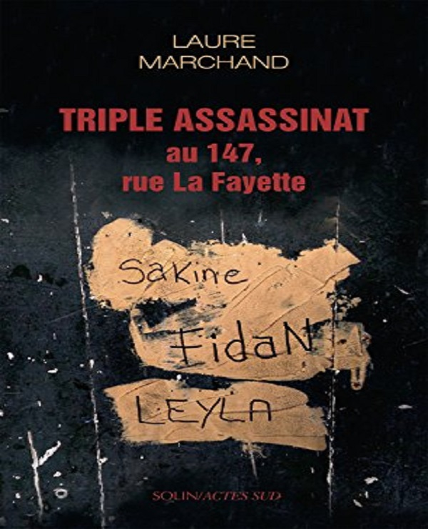 Triple assassinat au 147, rue La Fayette – Laure Marchand