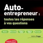Auto-entrepreneur - toutes les réponses