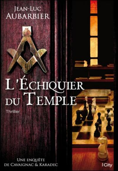 Jean Luc Aubarbier – L'échiquier Du Temple (2015)