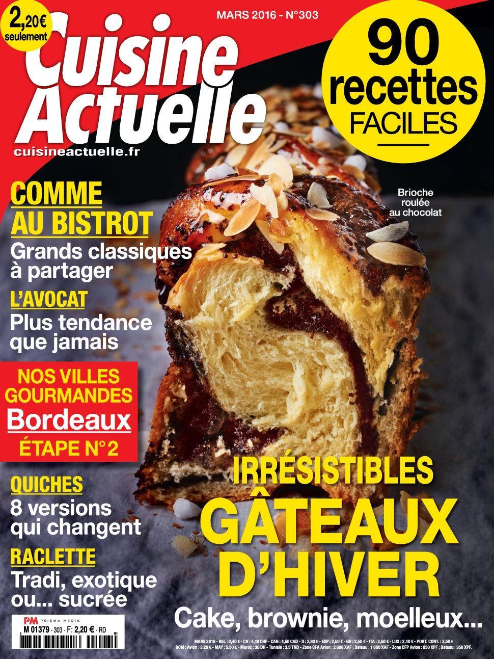 Cuisine Actuelle N°303 – Mars 2016