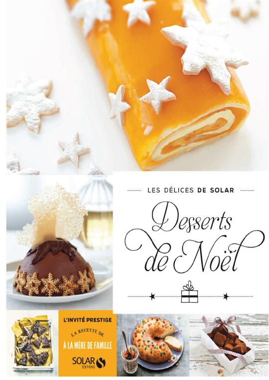 Desserts De Noël. Les Délices De Solar