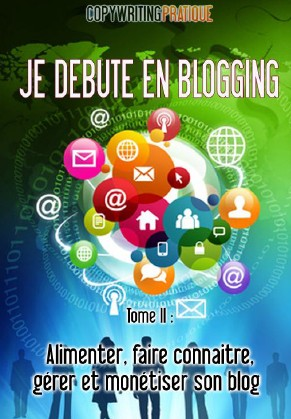Je Debute En Blogging – Tome 2