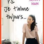 Jenny Han - Les amours De Lara Jane T2 - P S Je T'aime Toujours (2O15)