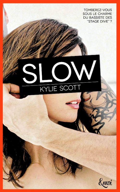 Kylie Scott – Slow (+18an) (2015)