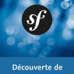 ideo2Brain – Découverte de Symfony3