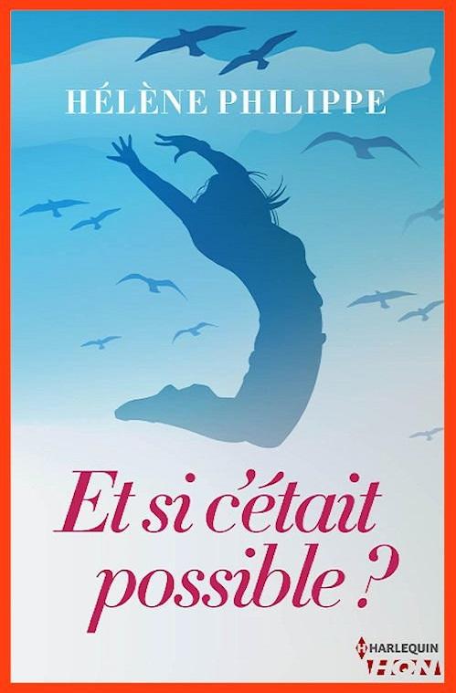 Hélène Philippe – Et si c'était possible (2016)