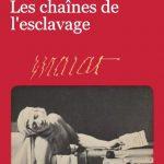 Les chaînes de l'esclavage - Jean-Paul Marat