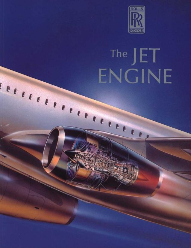 The jet engine – Rolls Royce