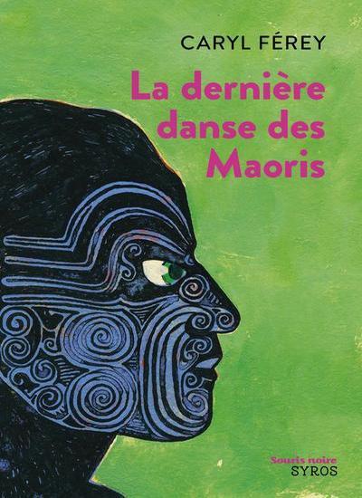 La Dernière Danse des Maoris – Caryl Férey