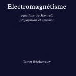 Electromagnétisme Equations de Maxwell