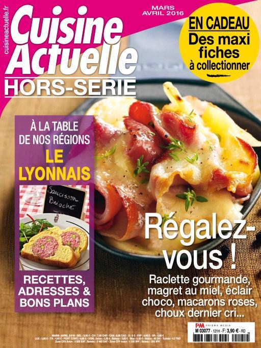 Cuisine Actuelle Hors Série N°121 – Mars-Avril 2016