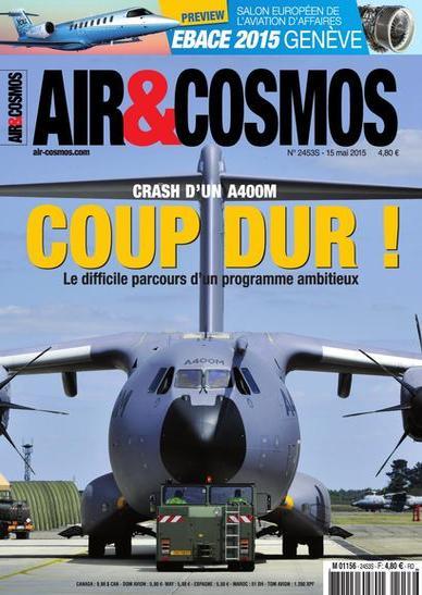Air et Cosmos N°2453 Du 15 au 21 Mai 2015