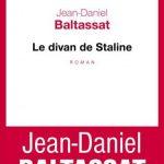 Jean-Daniel Baltassat - Le divan de Staline