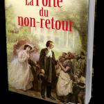 Michel Peyramaure - La Porte Du Non-Retour