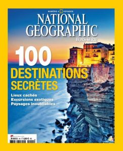 National Geographic Hors-Série N°4 Voyages