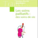 Les soins palliatifs - des soins de vie