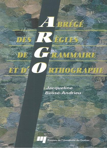 L'Abrégé Des Règles De Grammaire  et d'Orthographe