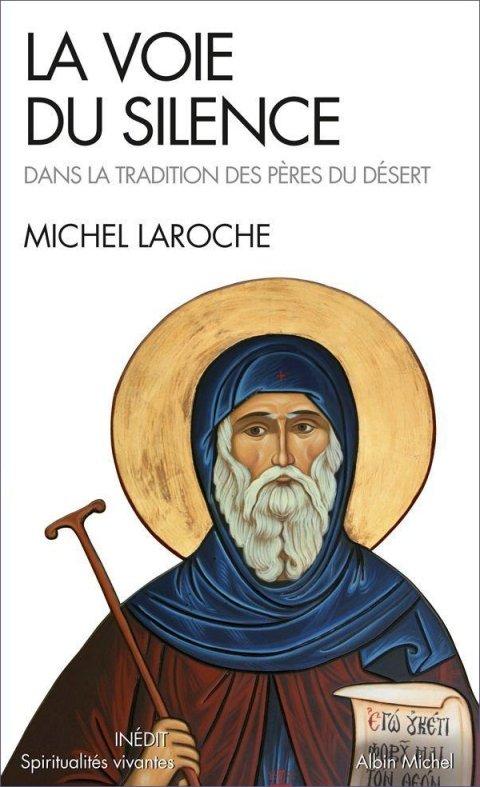 La Voie Du Silence – Michel Laroche