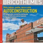Système D Bricothèmes N°16 - Mars 2014