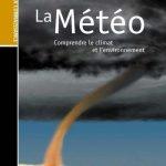 La Météo - Comprendre Le Climat et L'environnement