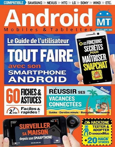 Android Mobiles et Tablettes N°34 – Juillet-Septembre 2016
