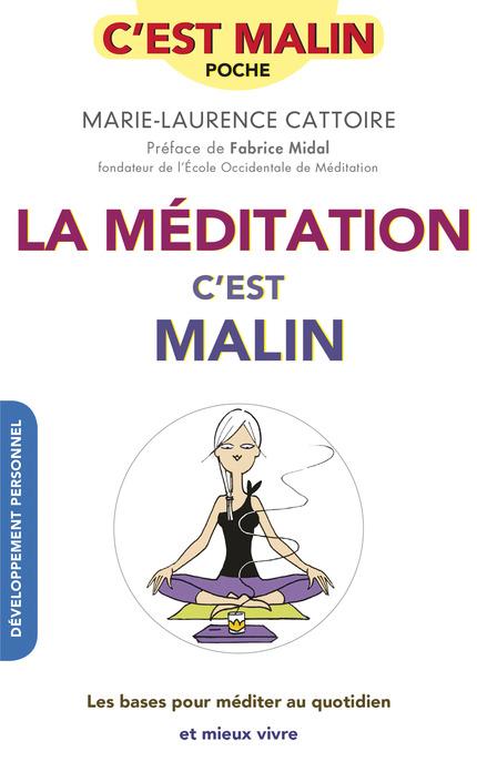 La méditation – c'est malin