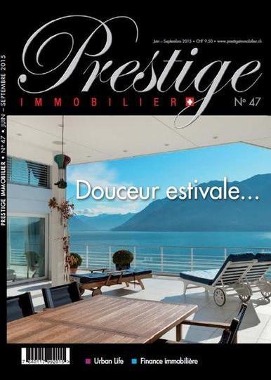 Prestige Immobilier N°47 – Juin-Septembre 2015