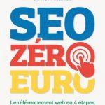 SEO zéro euro - Le référencement web en 4 étapes