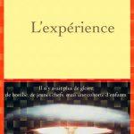 Christophe Bataille - L'expérience (2015)