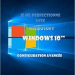 Je me perfectionne avec Windows 10 (2016)