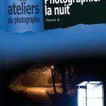 Photographiez la Nuit