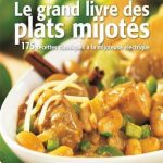 Le Grand Livre Des Plats Mijotes - Judith Finlayson