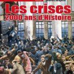 Actualite de l'Histoire - Les crises 2000 ans d'histoire