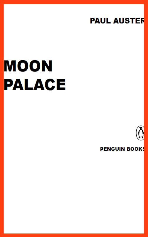 Paul Auster – Moon Palace