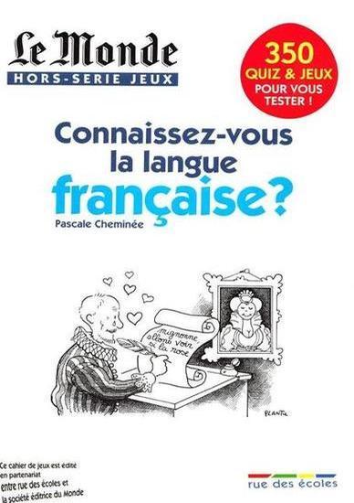 Le Monde Hors Série Jeux N°6 – Connaissez-vous La Langue Française ?
