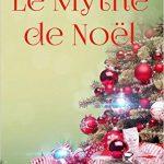 Le Mythe De Noel De Murielle Lucie Clément (2015)