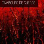 Serge Brussolo - Tambours De Guerre (2015)