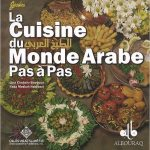 La Cuisine du Monde Arabe (Pas à Pas)