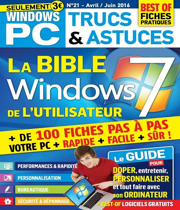 Windows PC Trucs et Astuces N°21 – Avril-Juin 2016
