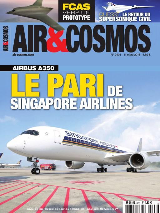 Air et Cosmos N°2491 Du 11 au 17 Mars 2016