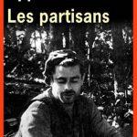 Aharon Appelfeld - Les Partisans (2015)